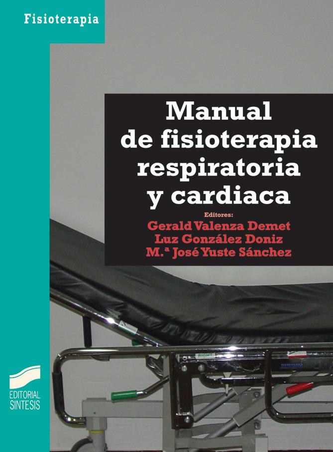 Manual de fisioterapia respiratoria y cardiaca