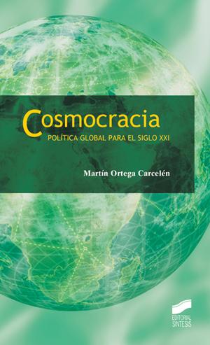Cosmocracia. Política global para el siglo XXI
