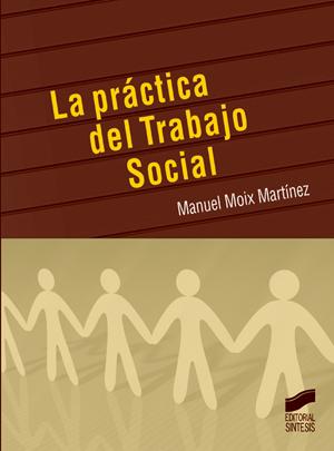 La pr�ctica del Trabajo Social