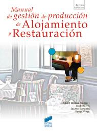 Manual de gestión de producción de Alojamiento y Restauración