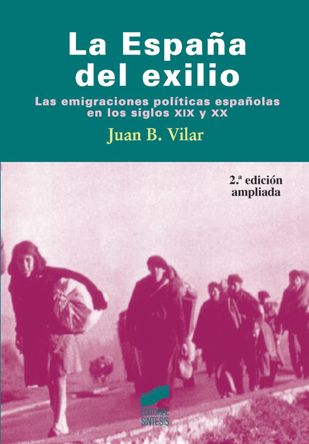 La España del exilio (segunda edición)