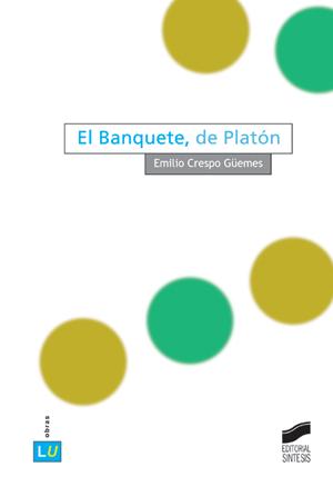 El Banquete, de Platón