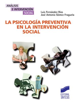 La psicolog�a preventiva en la intervenci�n social