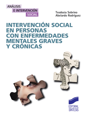 Intervención social en personas con enfermedades mentales graves y crónicas