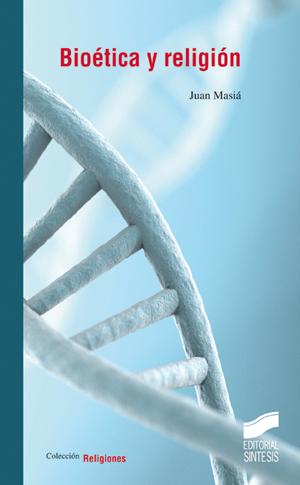 Bioética y religión