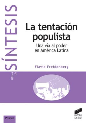 La tentación populista