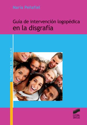 Guía de intervención logopédica en la disgrafía