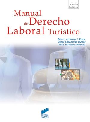 Manual de Derecho Laboral Turístico