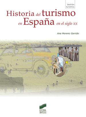 Historia del turismo en España en el siglo XX