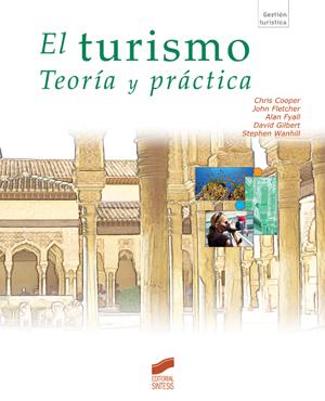 El turismo. Teoría y práctica