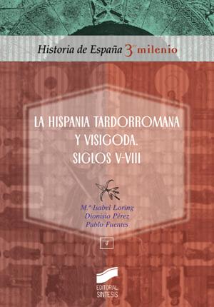 La hispania tardorromana y visigoda. Siglos V-VIII