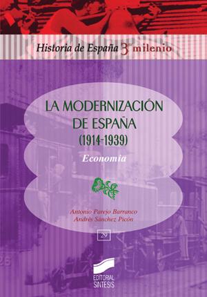 La modernización de España (1914-1939). Economía