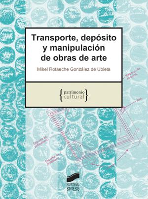 Transporte, depósito y manipulación de obras de arte