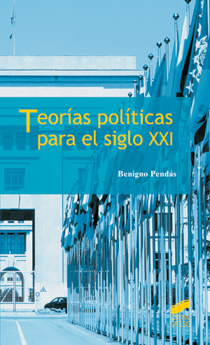 Teorías políticas para el siglo XXI