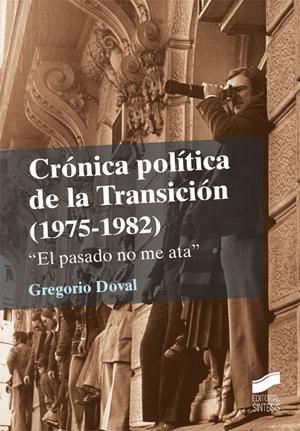 Crónica política de la Transición (1975-1982)