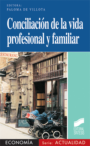 Conciliación de la vida profesional y familiar