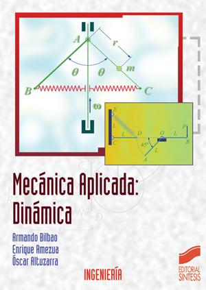 Mecánica Aplicada: Dinámica