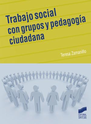 Trabajo social con grupos y pedagog�a ciudadana
