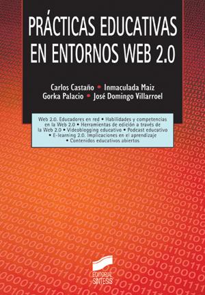 Prácticas educativas en entornos Web 2.0