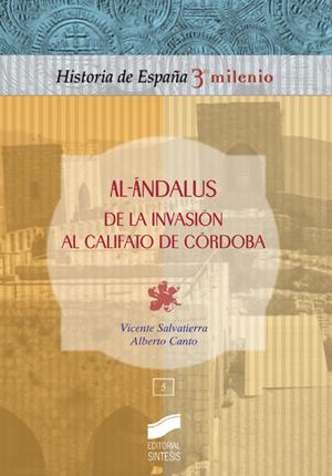 Al-Ándalus. De la invasión al califato de Córdoba