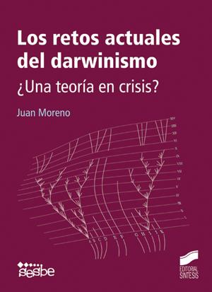 Los retos actuales del darwinismo. ¿Una teoría en crisis?