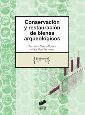 Conservación y restauración de bienes arqueológicos