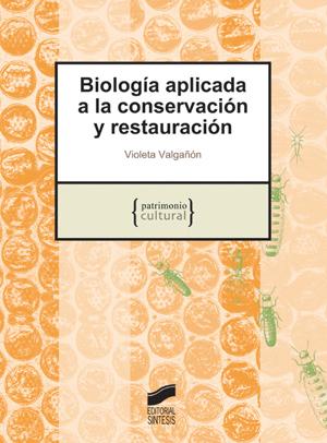 Biología aplicada a la conservación y restauración