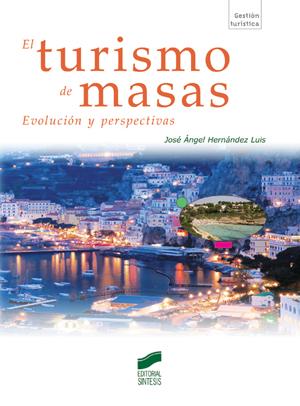 El turismo de masas