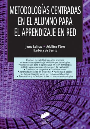 Metodologías centradas en el alumno para el aprendizaje en red