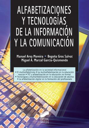 Alfabetizaciones y tecnologías de la información y la comunicación