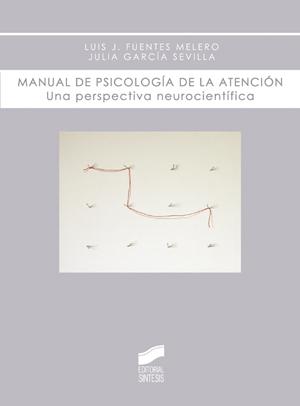 Manual de psicología de la atención