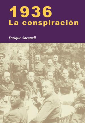 1936. La conspiración
