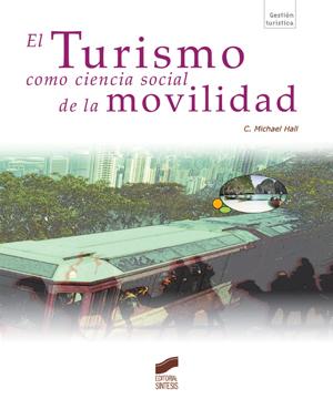 El turismo como ciencia social de la movilidad