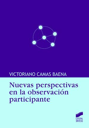 Nuevas perspectivas en la observación participante