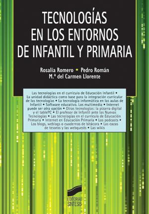 Tecnologías en los entornos de Infantil y Primaria