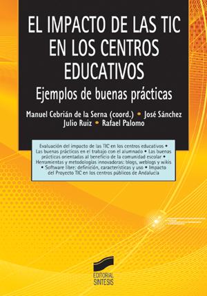 El impacto de las TIC en los centros educativos
