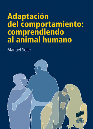 Adaptación del comportamiento: comprendiendo al animal humano