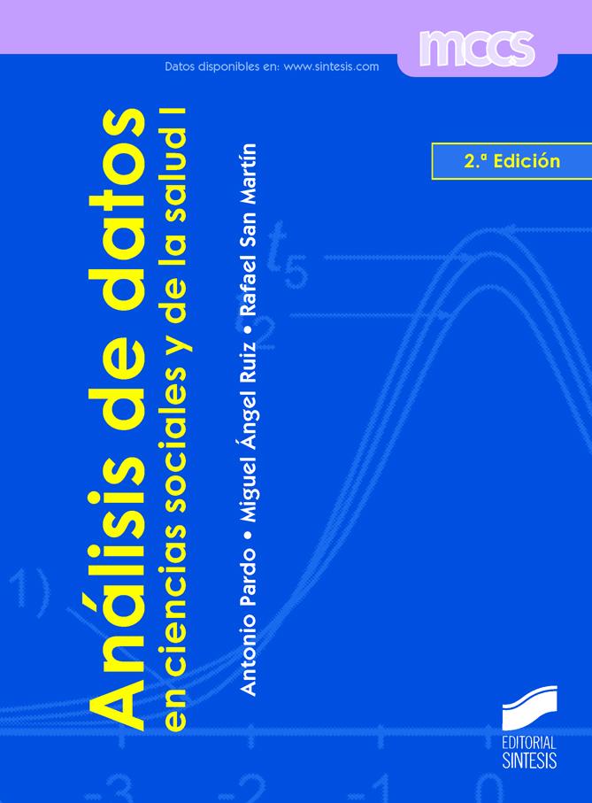 Análisis de datos en ciencias sociales y de la salud I (2.ª edición)