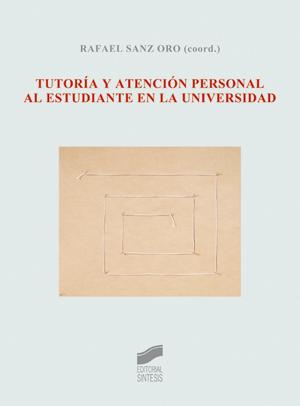 Tutoría y atención personal al estudiante en la universidad