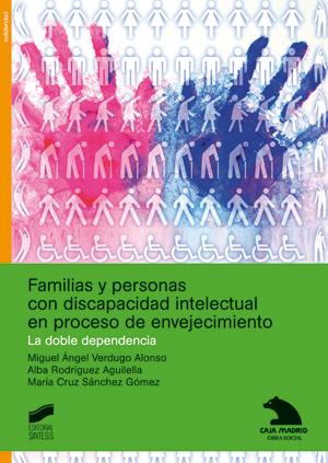 Familias y personas con discapacidad intelectual en proceso de envejecimiento