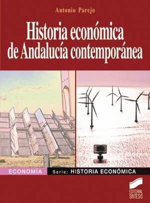 Historia económica de Andalucía contemporánea