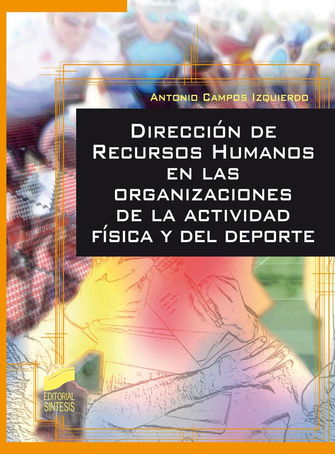 Dirección de Recursos Humanos en las organizaciones de la actividad física y del deporte