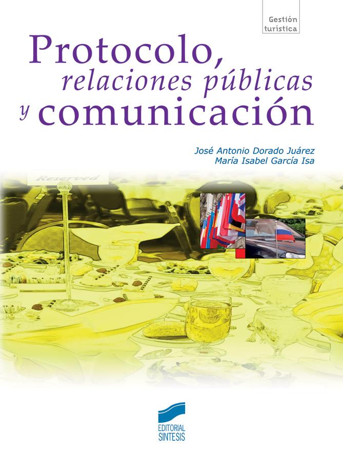 Protocolo, relaciones públicas y comunicación