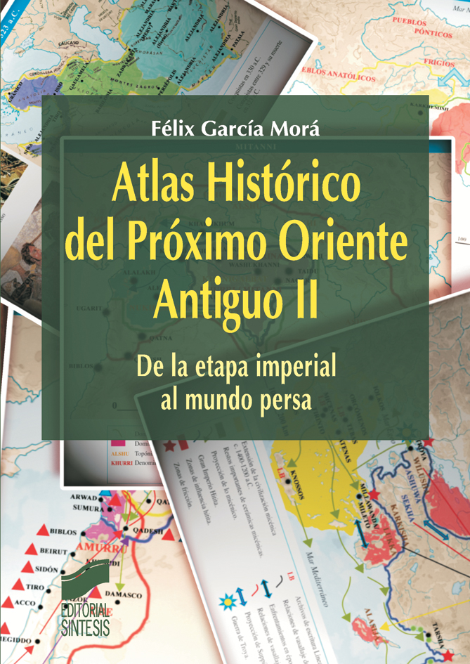 Atlas Histórico del Próximo Oriente Antiguo II