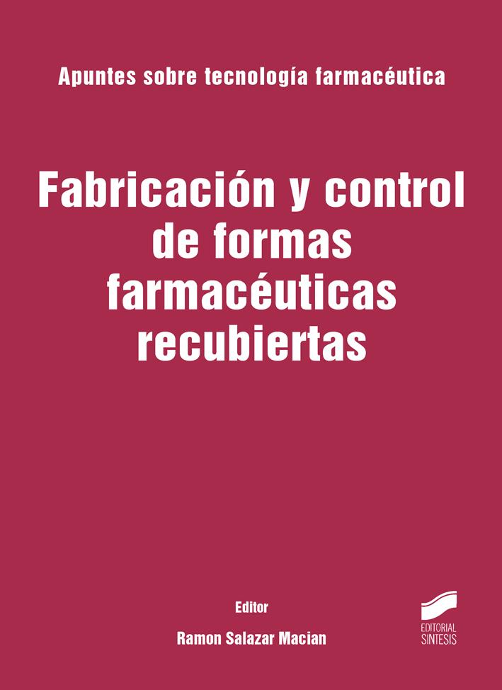 Fabricación y control de formas farmacéuticas recubiertas