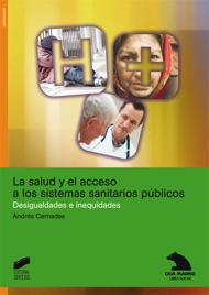 La salud y el acceso a los sistemas sanitarios públicos