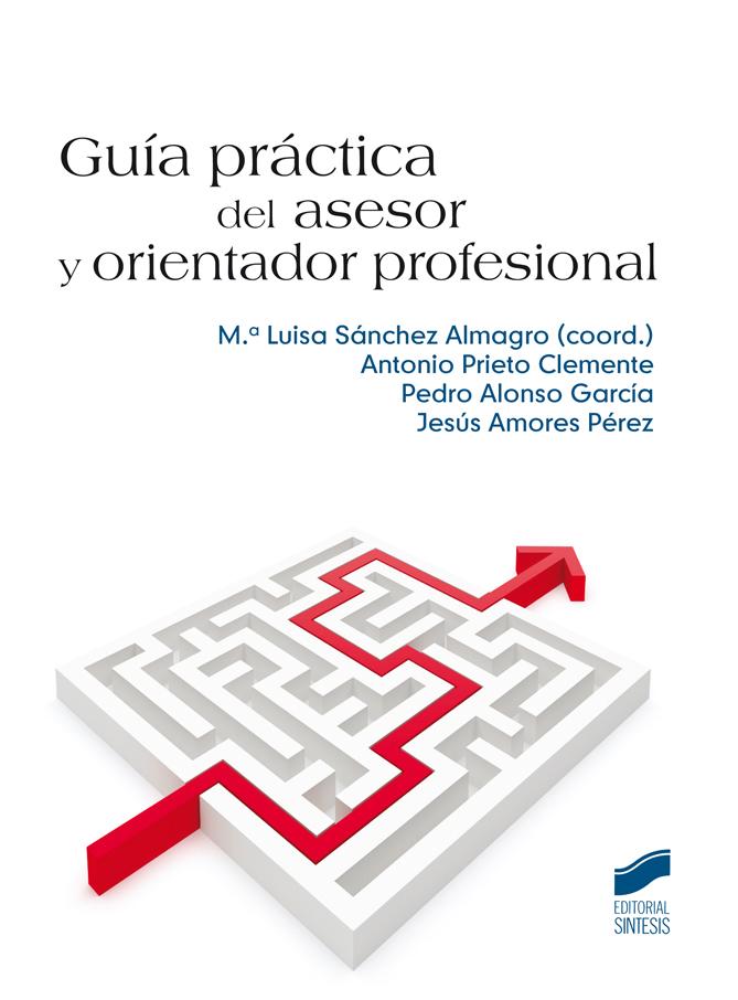 Guía práctica del asesor y orientador profesional