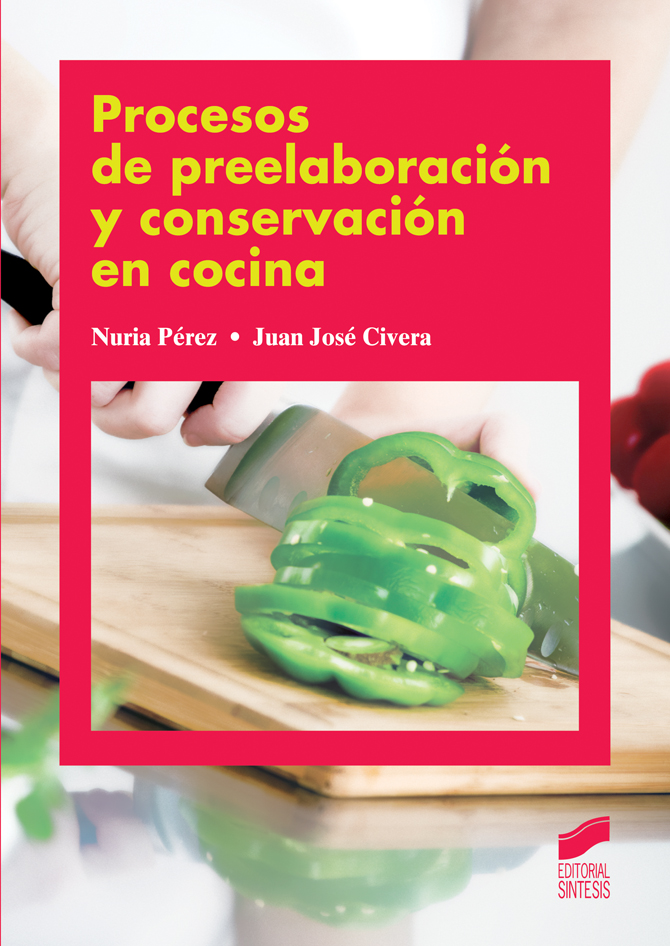 Procesos de preelaboración y conservación en cocina