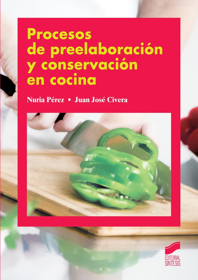 Procesos de preelaboración y conservación en cocina