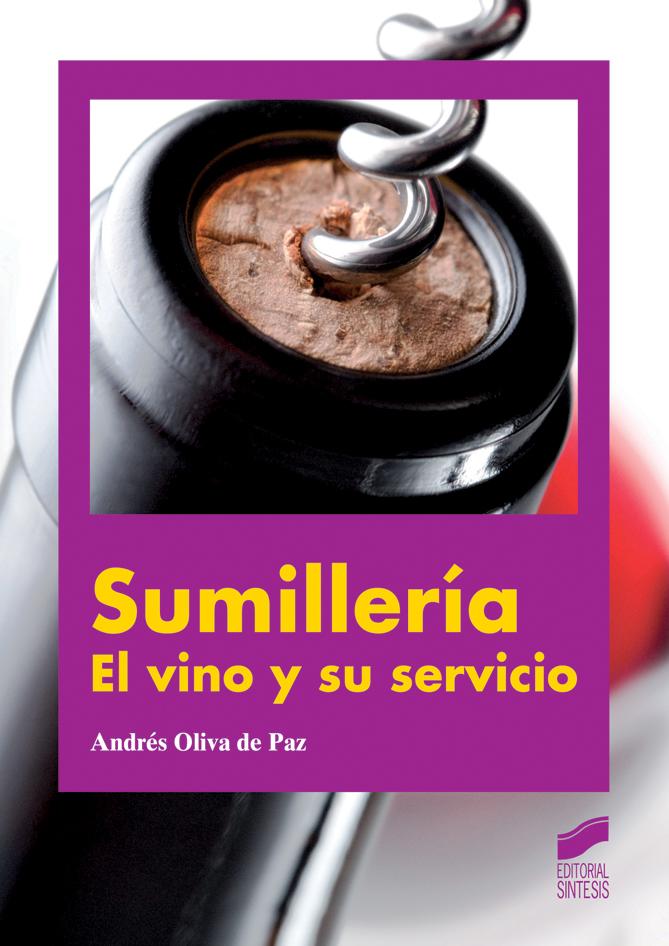 Sumillería. El vino y su servicio